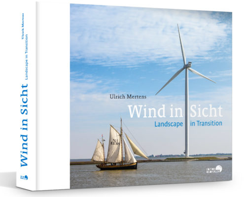 "Buchcover ""Wind in Sicht - Landscape in Transition"